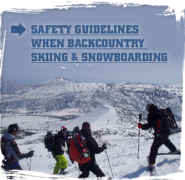 Safety Guidelines when backcountry skiing and snowboarding